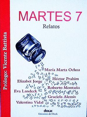 Martes 7. Antología de relatos