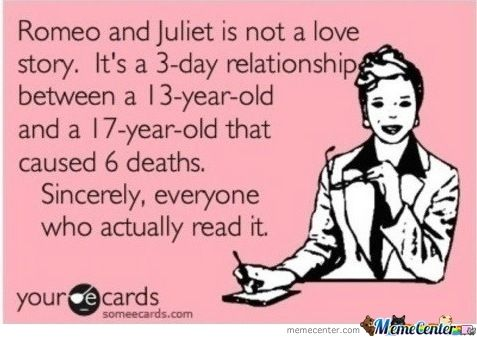 Romeo And Juliet Ecards Funny E Cards Funny Quotes
