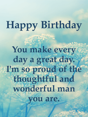 You Make A Great Day Happy Birthday Card For Him Birthday Greeting Cards By Davia Happy Birthday Male Friend Birthday Wishes For Him Happy Birthday Cards