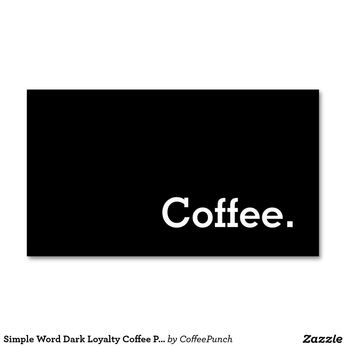 Simple Word Dark Loyalty Coffee Punch Card Double Sided Standard