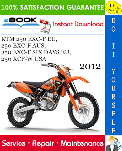2012 Ktm 250 Exc F Eu 250 Exc F Aus Motorcycle Service Repair Manual In 2020 Ktm 250 Exc Ktm Repair Manuals