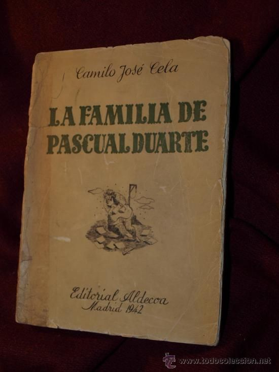 La Familia De Pascual Duarte De Camilo José Cela 1942 Libros Camilo Jose Cela Portadas