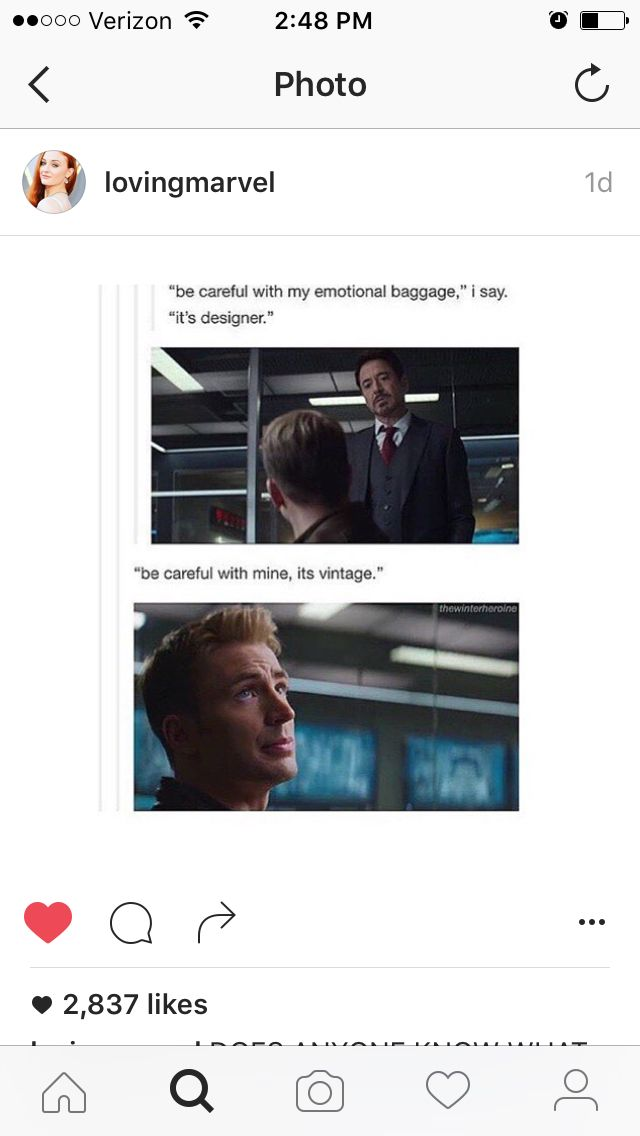 Be careful with my emotional baggage. It's vintage. - Steve Rogers