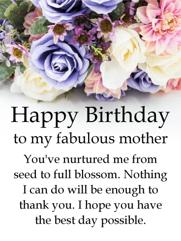 To My Fabulous Mother Rose Happy Birthday Card Birthday Greeting Cards By Davia Happy Birthday Mom Quotes Happy Birthday Mother Happy Birthday Mom Message