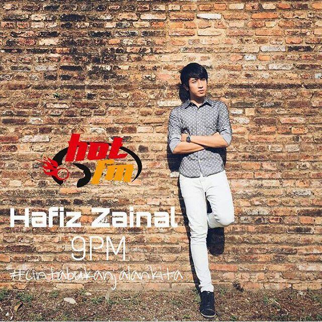 Hafiz Zainal malam ini di @hotfm976