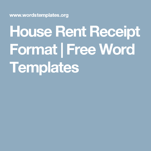 House Rent Receipt Format Free Word Templates Word Template Templates Words
