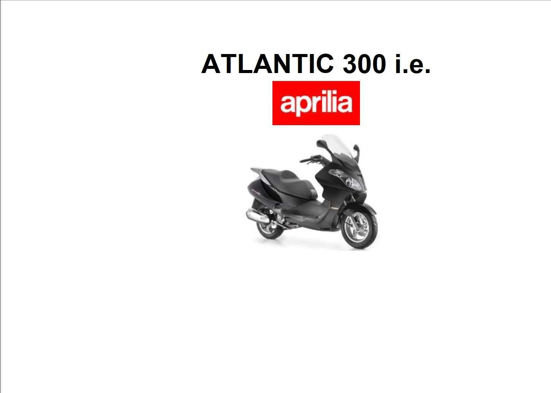 Aprilia Atlantic 300 2010 Owner's Manual has been
