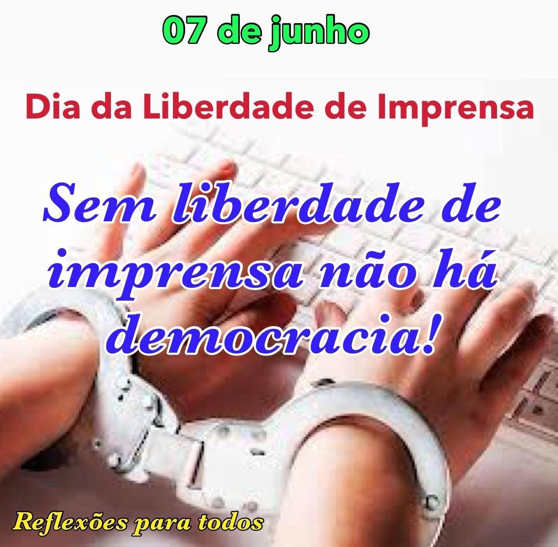 07 De Junho Dia Da Liberdade De Imprensa Liberdade De Imprensa