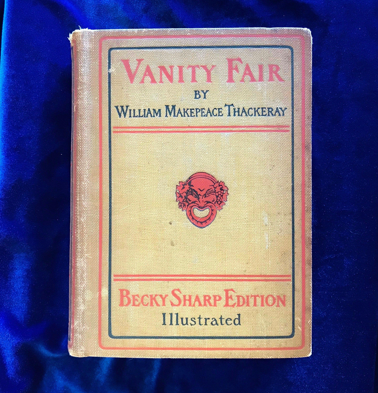 1899 Vanity Fair Book Thackeray Becky Sharp Edition Etsy Vanity Fair Book Antiquarian Books Books
