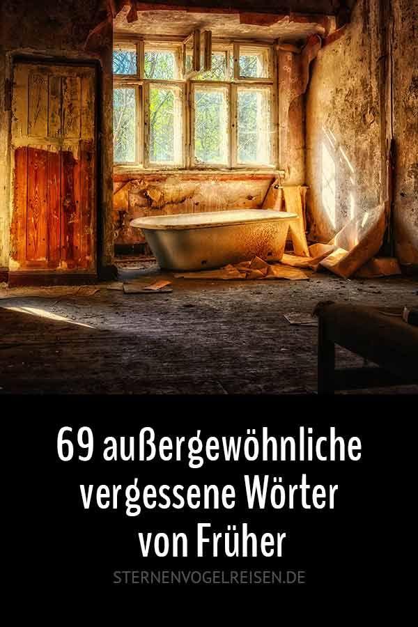 69 schöne vergessene Wörter von Früher