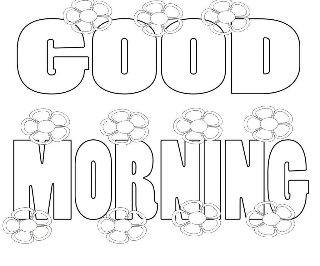 Good Morning Coloring Pages Printable