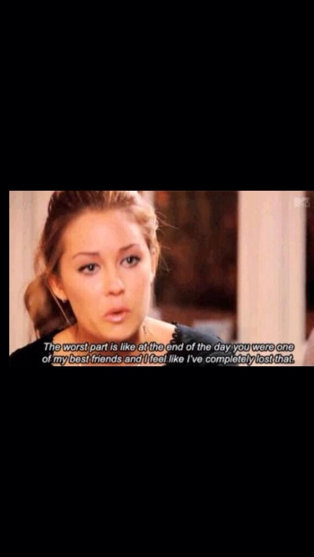 Tv Quotes About Friendship Captivating The Hillslauren Conrad Friendship Quote  Tv Quotes  Pinterest