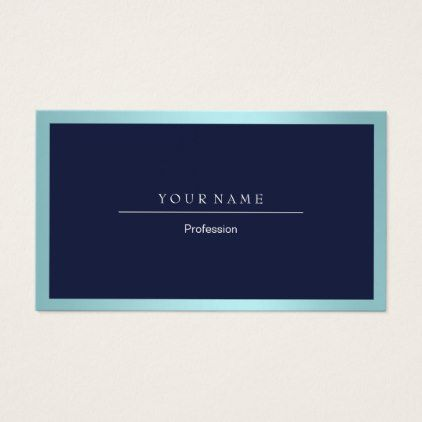 Elegant professional frame metallic aqua navy blue business card elegant professional frame metallic aqua navy blue business card professional gifts custom personal diy professional pinterest colourmoves