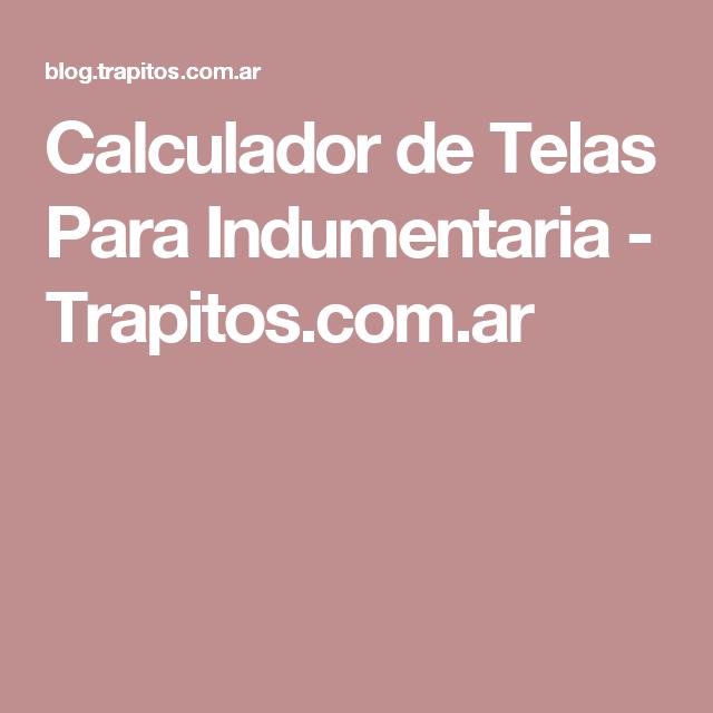Calculador de Telas Para Indumentaria - Trapitos.com.ar
