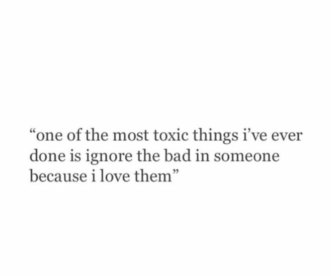 Toxic Love Quotes Unconditional Love Can Be Toxic Tauruslife  Pinterest