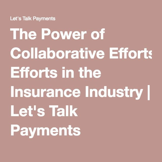 The Power Of Collaborative Efforts In The Insurance Industry Avec