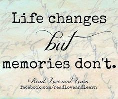 Life Changes Quote Via Www.Facebook.com/ReadLoveAndLearn