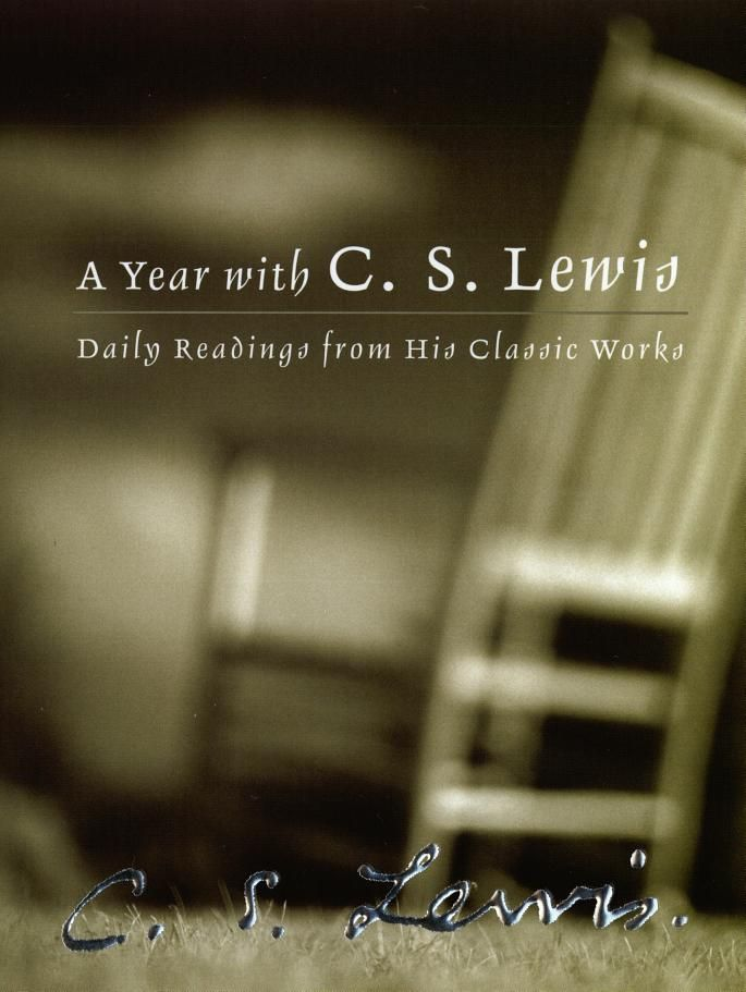 A Year with C.S. Lewis—Daily meditations culled from Lewis