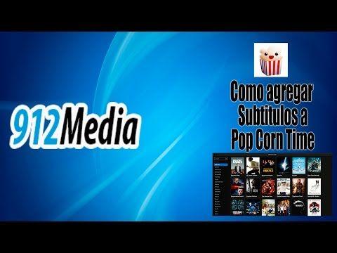 Como Poner Subtitulos A Popcorn Time Como Agregar Subtitulos A Popcorn Time Tutorial Youtube Peliculas Youtube Tecnologia