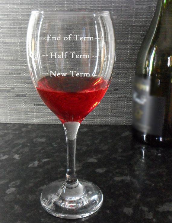Novelty Engraved Wine Glass Teacher End Of Term Half Term New Term Gift