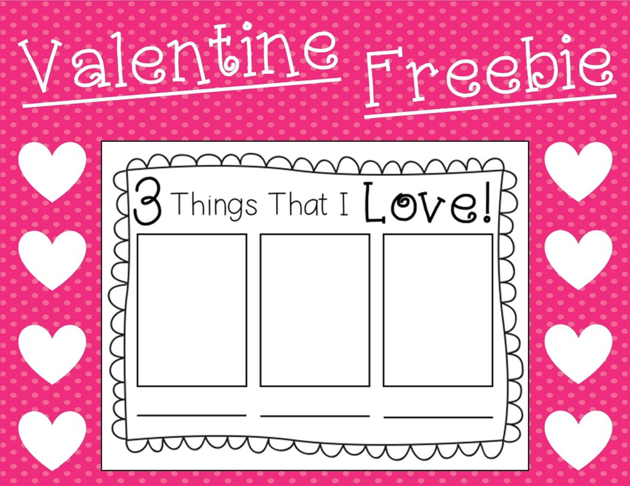 Valentine Freebie Things That I Love
