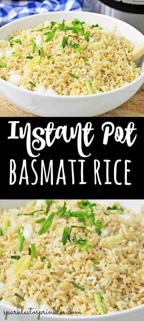 Instant Pot Basmati Rice - Sparkles to Sprinkles