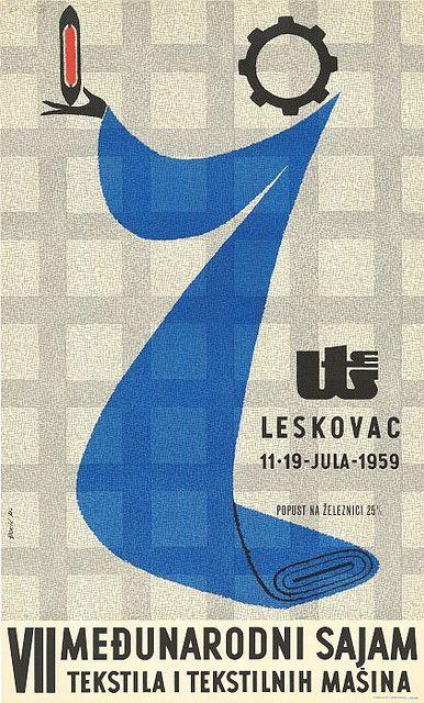 Exhibition 7 Međunarodni Sajam Tekstila I Tekstilnih Masina Leskovac 11 19 Jula 1959 đokic P Avtor 1959 Retro Graphics Event Poster Poster