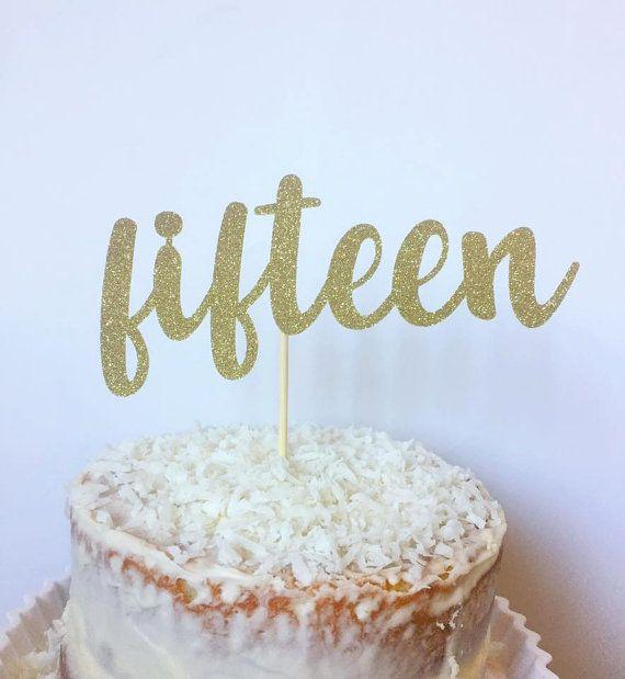 Strange 15Th Birthday Cake Topper Fifteen Cake Topper Birthday Cake Birthday Cards Printable Riciscafe Filternl