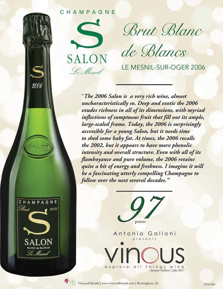Salon Brut Blanc de Blancs 2006 - 97 points - Vinous ...