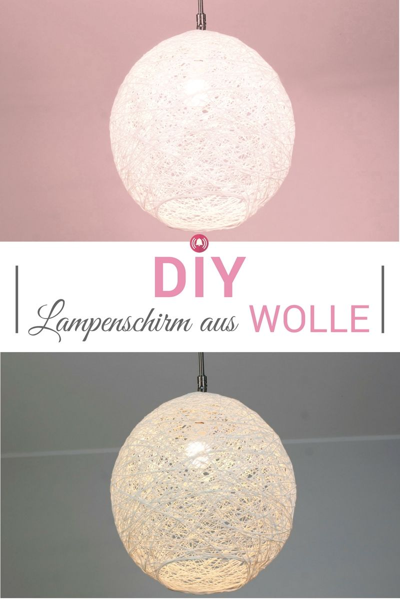 diy lampenschirm aus wolle super einfach und g nstig blogger diy deko pinterest. Black Bedroom Furniture Sets. Home Design Ideas