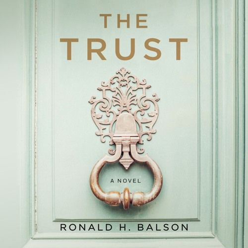The Trust By Ronald H Balson Audiobook Excerpt By Macmillanaudio On Soundcloud Audio Books Novels Trust