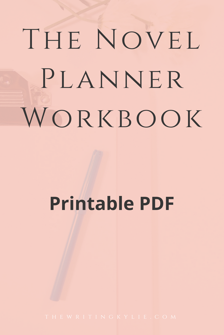 The Novel Planner Workbook  The Writer's Best Friend in a Story's
