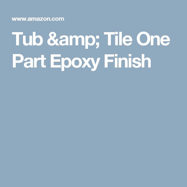 Tub & Tile One Part Epoxy Finish   Bathroom Vanities   Pinterest ...