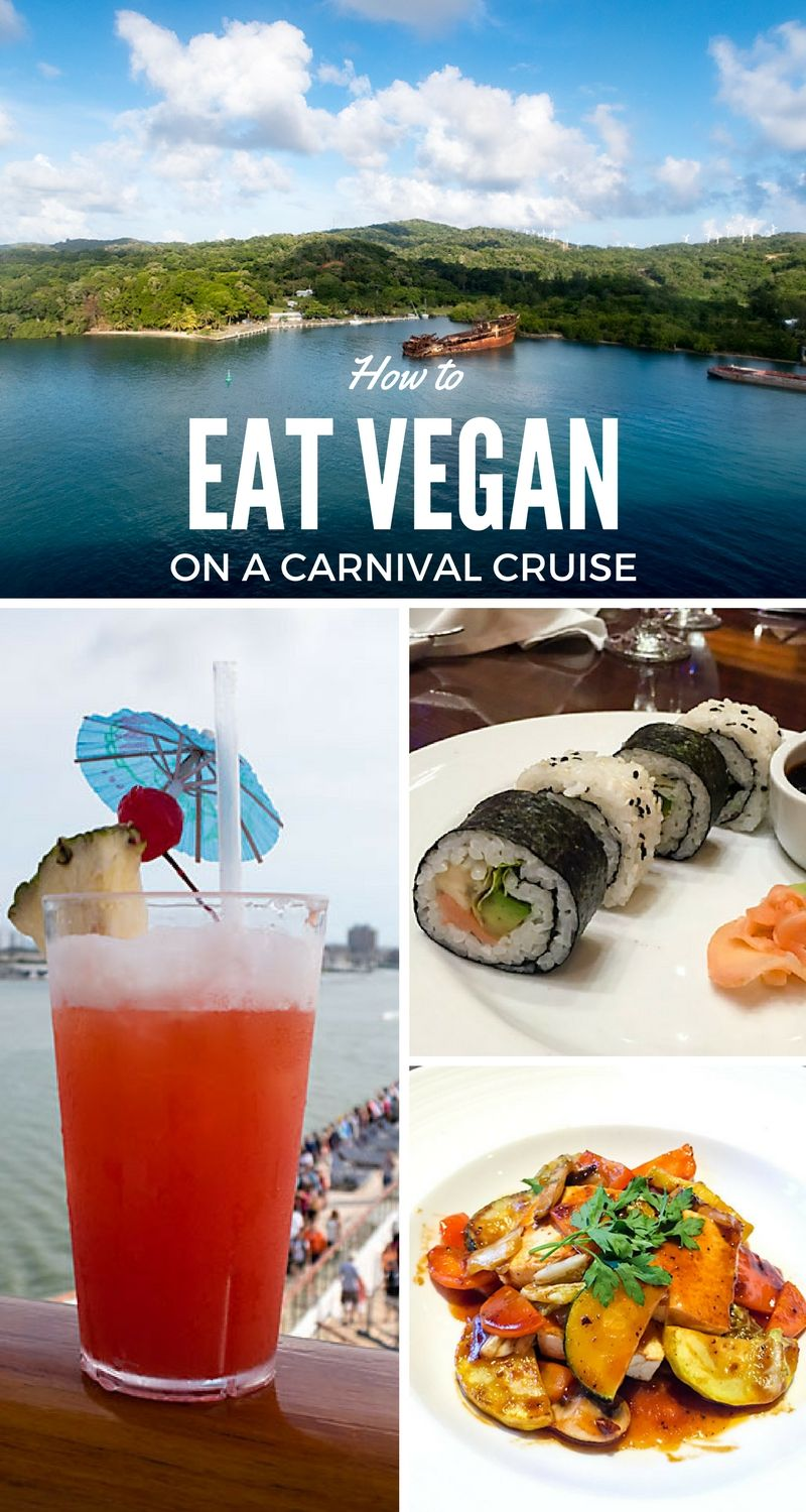 How to Eat Vegan on a Carnival Cruise | Vegan kitchen
