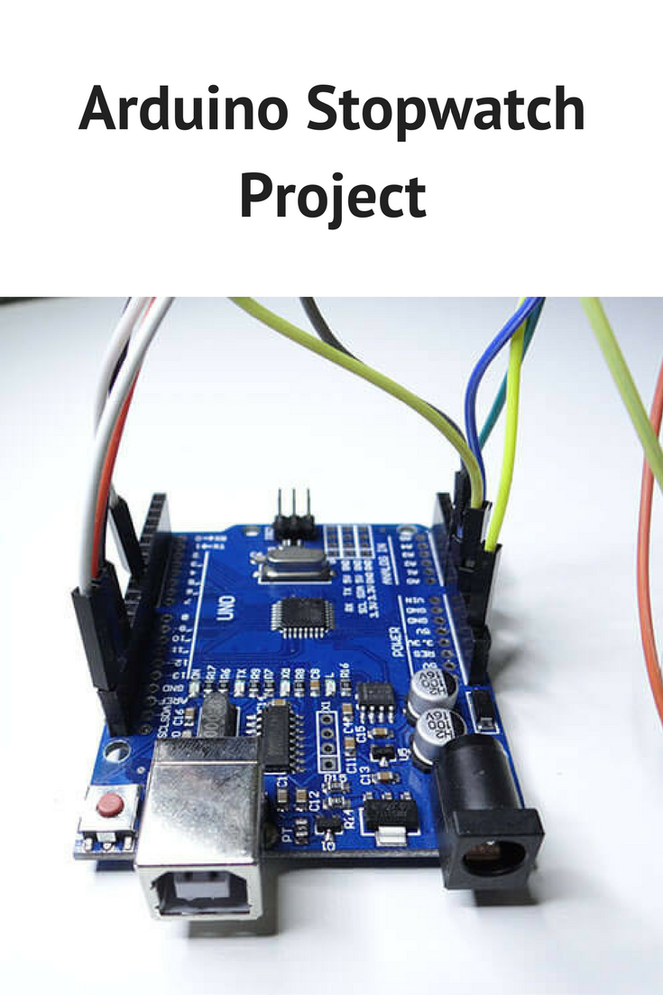 Arduino Stopwatch Project Projects Pinterest How To Build Circuit With An