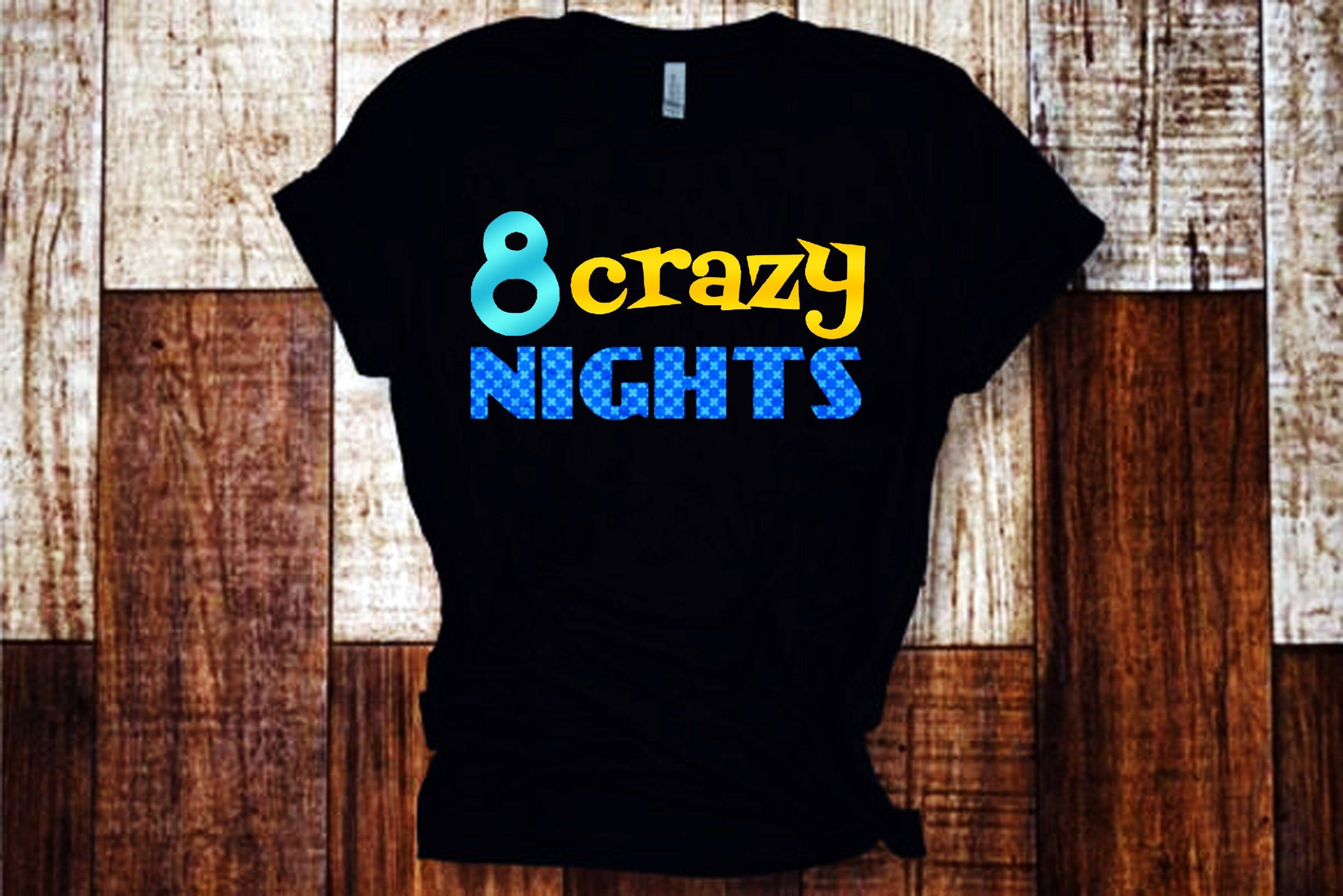 8 Crazy Nights T-Shirts Hanukkah Tshirt, Hannukah Outfit for Kids, Mens Chanukah Clothes, 8 Nights Shirt