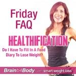 Most of my clients with a weight loss goal don't need to eat less. Yep, you heard that right. Not less. Just better quality. http://www.brainb4body.com/025-friday-faq-do-i-have-to-fill-in-a-food-diary-to-lose-weight/
