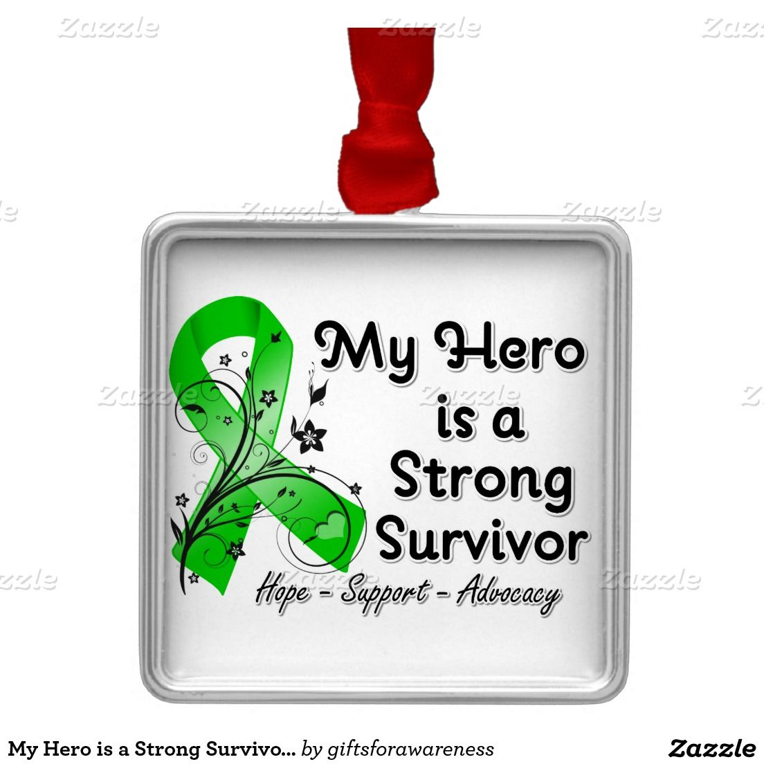 My Hero is a Strong Survivor Green Ribbon Square Metal Christmas Ornament