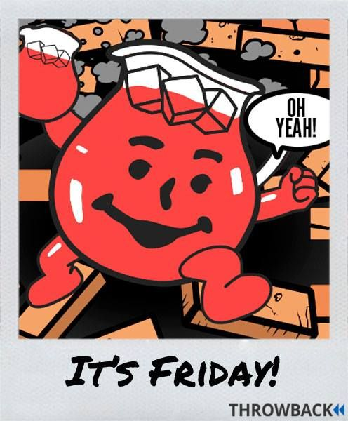 We Re So Excited It S Friday That We Could Bust Through A Wall Kool Aid Man Style Kool Aid Man Kool Aid Fun Trivia Questions