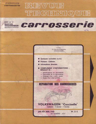 Technique Vw Coccinelle 1200 1300 1500 Annee 1968 E T A I Revue Technique Carrosserie Janv Fev Mar Revue Technique Volkswagen Coccinelle Citroen Dyane 6