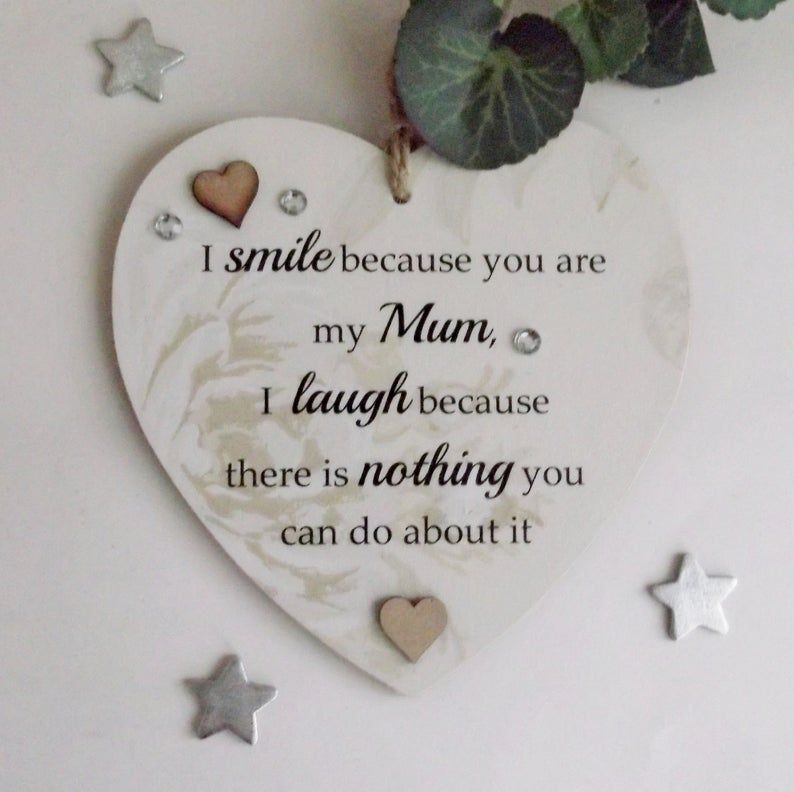 Handmade Wooden Plaque I Smile because you are my Mum