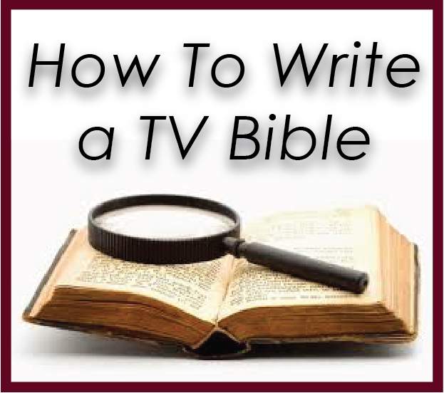 how to write a tv bible most tv bibles include a series logline