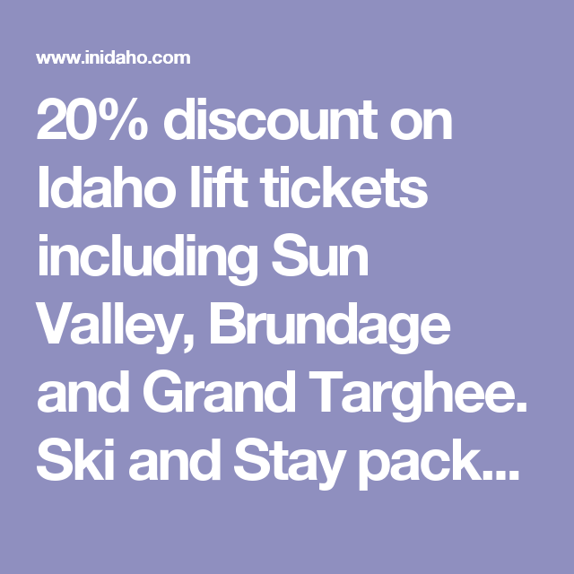 20% discount on Idaho lift tickets including Sun Valley ...