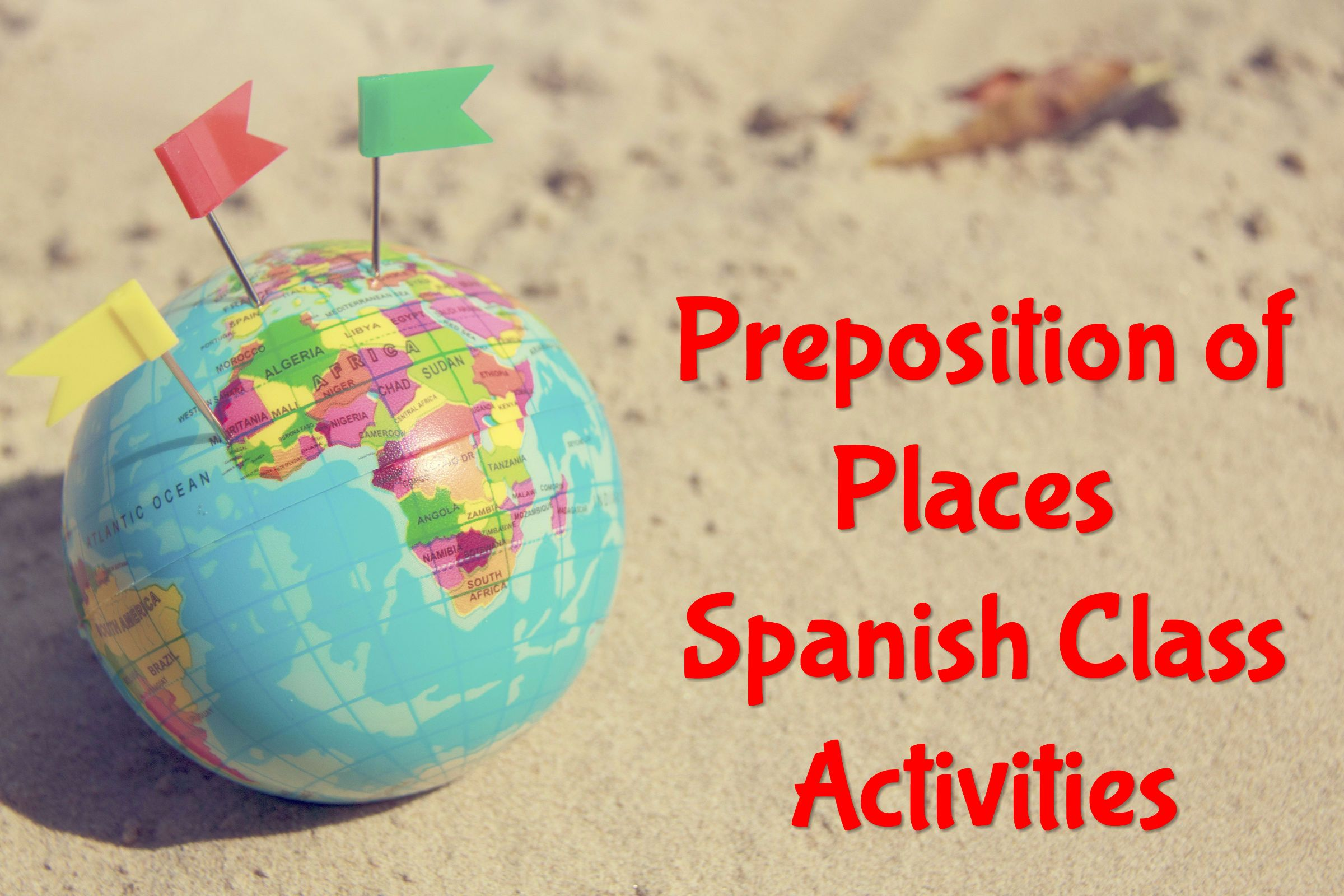 Preposition Of Places Spanish Class Activities