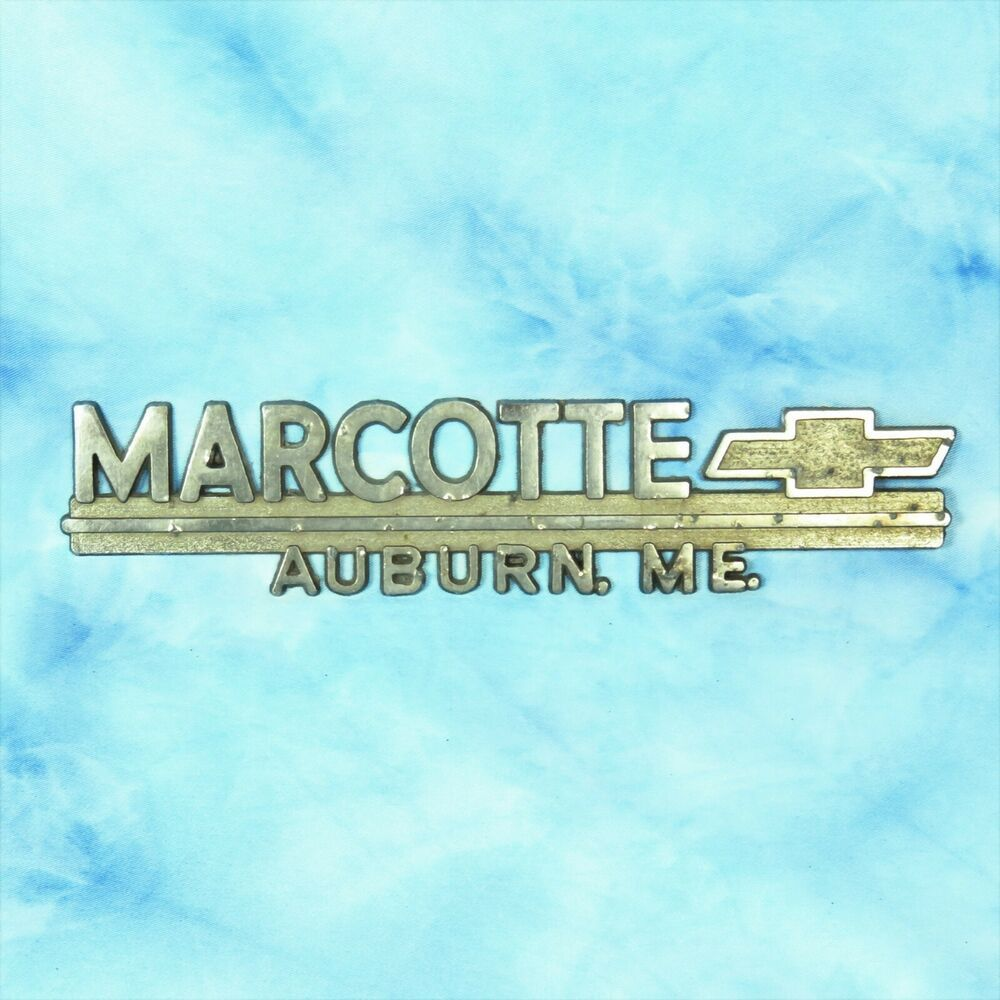 Marcotte Chevrolet Auburn ME Maine Dealer Emblem Metal