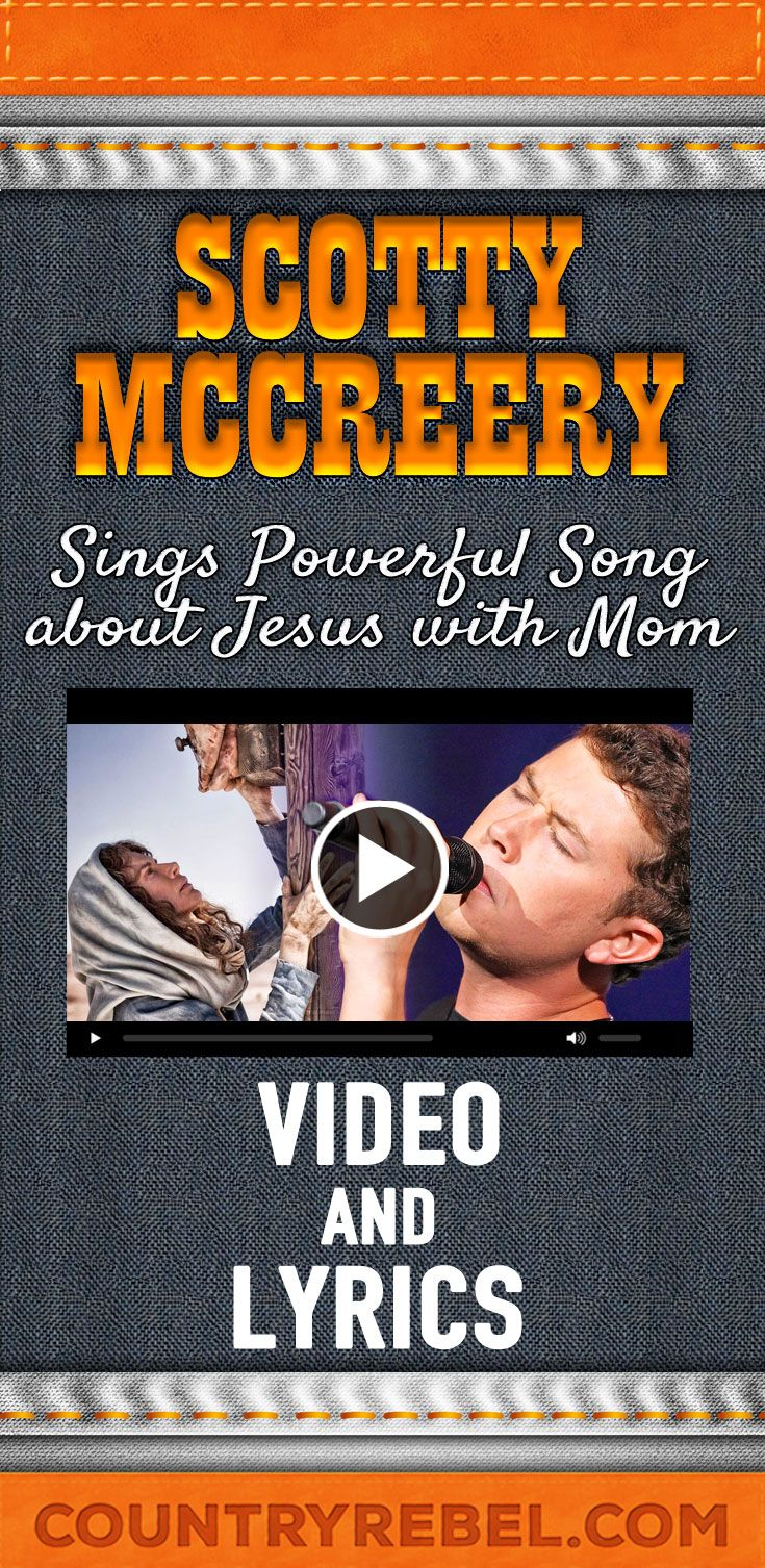 Scotty McCreery Sings Powerful Song About Jesus With His Mom
