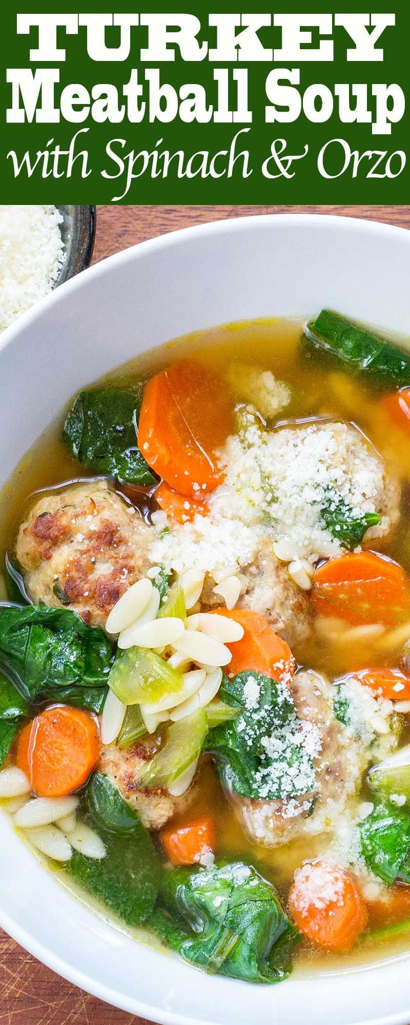 Turkey meatballs in an easy soup with spinach and orzo! Make and ...