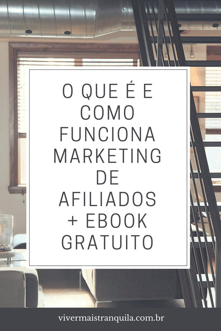 Marketing De Afiliados – O Que É E Como Funciona (...