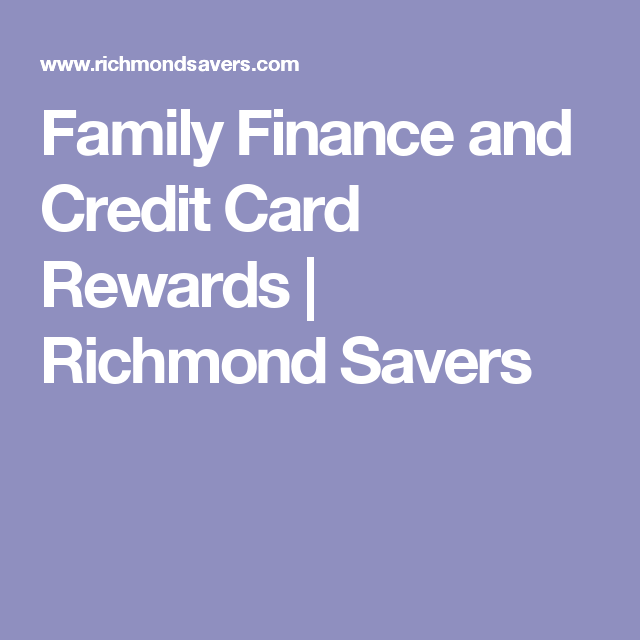 Family finance and credit card rewards richmond savers credit business credit card guide reheart Image collections