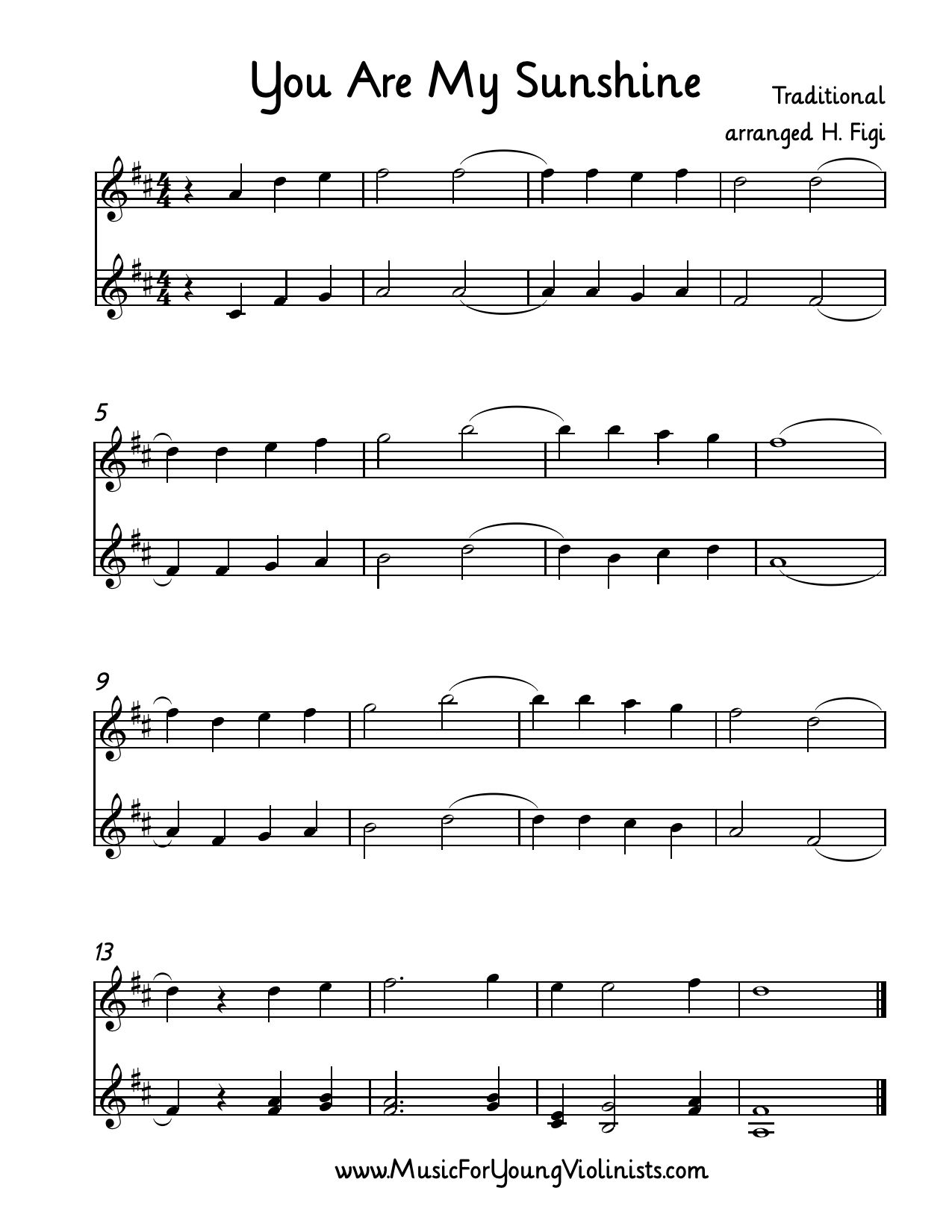 Violin Sheet Music: You Are My Sunshine arranged for 2 Violins by Heather Figi. My friends Ryan and Jenny had me play this at their wedding when their beautiful daughter walked down the aisle as the flower girl. Happy Music Making! Please visit www.MusicForYoungViolinists.com for more free resources.